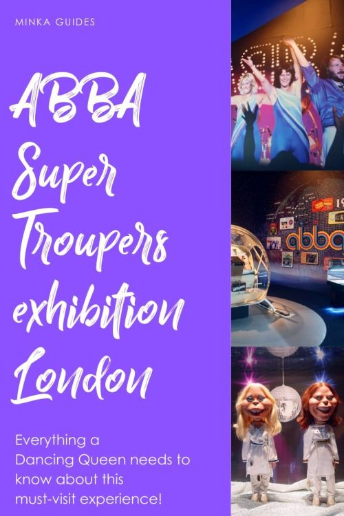 ABBA Super Troupers exhibition review @minkaguides