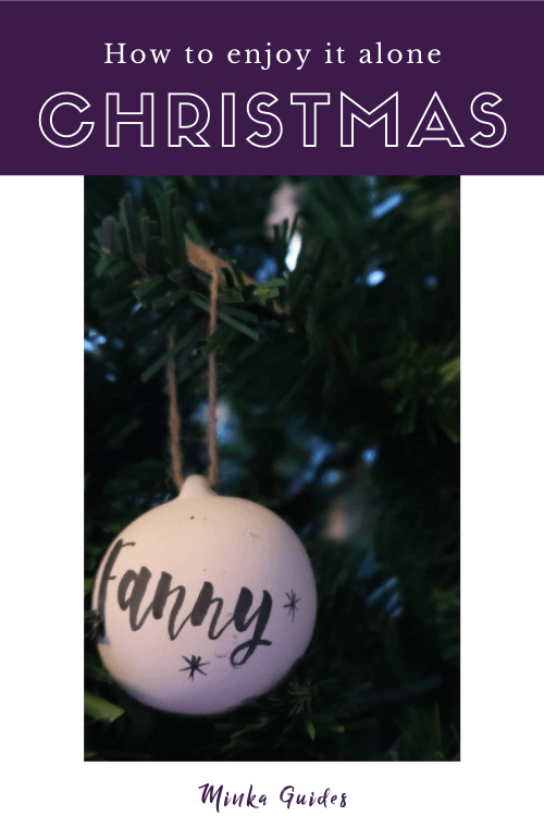 How to be fabulous when spending Christmas alone | Minka Guides