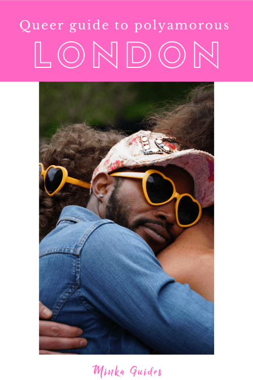 Queer guide to polyamorous London | Minka Guides