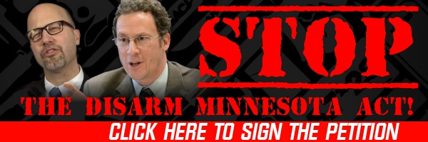 "Help Stop The ""Disarm Minnesota Act"""