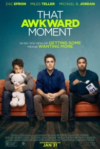 Watch That Awkward Moment (2014) Full Movie Online Free