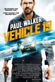 Watch Vehicle 19 (2013) Full Movie Online Free