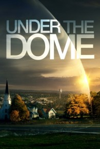 Under the Dome Season 01