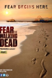 Fear the Walking Dead Season 01