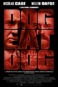 Watch Dog Eat Dog (2016) Online