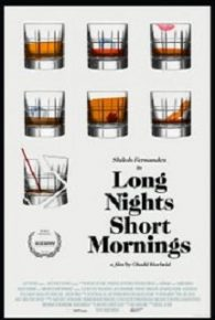 Watch Long Nights Short Mornings (2016) Online