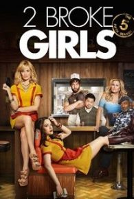 2 Broke Girls Season 05 Full Movie Online Free