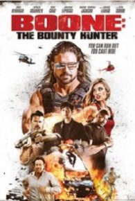 Boone: The Bounty Hunter (2017) Full Movie Online Free