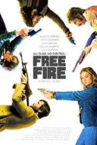 Free Fire (2016) Full Movie Online Free
