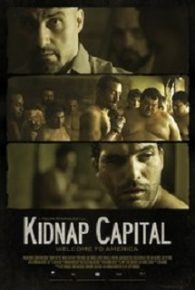 Kidnap Capital (2016) Full Movie Online Free