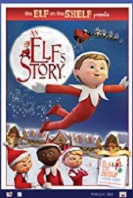 Watch An Elf's Story: The Elf on the Shelf (2011) Full Movie Online Free