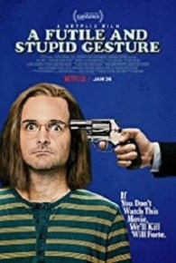 Watch A Futile and Stupid Gesture (2018) Full Movie Online Free