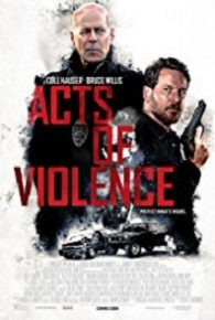 Watch Acts of Violence (2018) Full Movie Online Free