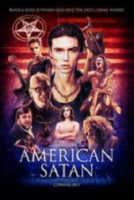 Watch American Satan (2017) Full Movie Online Free