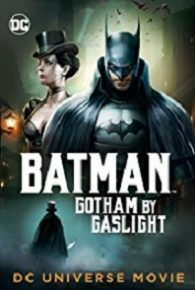 Watch Batman: Gotham by Gaslight (2018) Full Movie Online Free