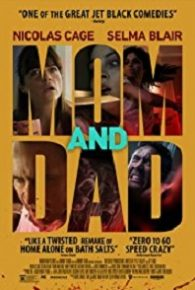 Watch Mom and Dad (2017) Full Movie Online Free