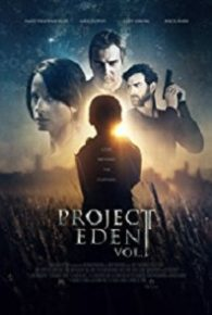 Watch Project Eden: Vol. I (2017) Full Movie Online Free