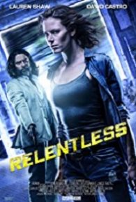 Watch Relentless (2018) Full Movie Online Free