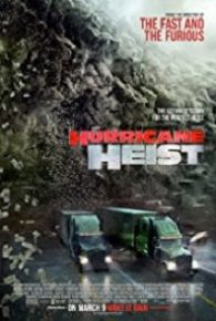 Watch The Hurricane Heist (2018) Full Movie Online Free