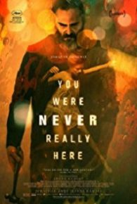 Watch You Were Never Really Here (2017) Full Movie Online Free