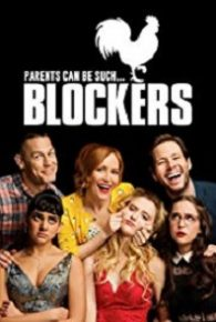Blockers (2018) Watch Full Movie Online Free