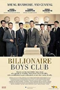 Watch Billionaire Boys Club (2018) Full Movie Online Free