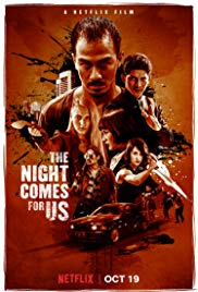 Watch The Night Comes for Us (2018) Full Movie Online Free