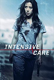 Watch Intensive Care (2018) Full Movie Online Free