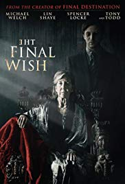 Watch The Final Wish (2018) Full Movie Online Free