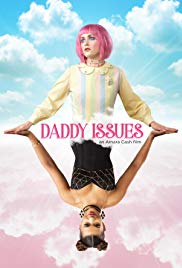 Watch Daddy Issues (2018) Full Movie Online Free