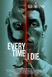 Watch Every Time I Die (2019) Online Free