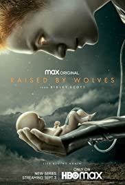 Watch Raised by Wolves Season 01 Online Free