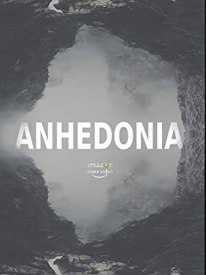 Watch Anhedonia Online Free