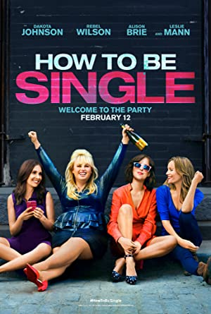 Watch How to Be Single Full Movie Online Free