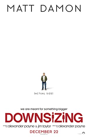 Watch Downsizing Full Movie Online Free