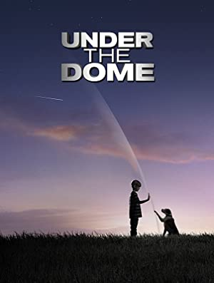 Watch Under the Dome Full Movie Online Free