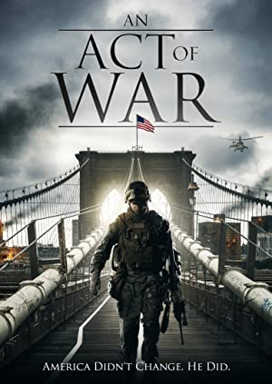 Watch An Act of War Online Free