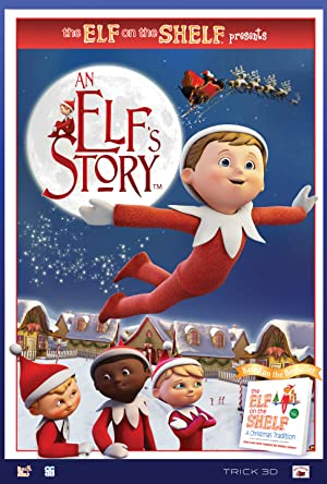 Watch An Elf's Story: The Elf on the Shelf Full Movie Online Free