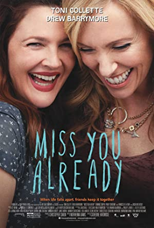 Watch Miss You Already Online Free