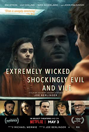 Watch Extremely Wicked, Shockingly Evil, and Vile Online Free