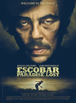 Watch Escobar: Paradise Lost Full Movie Online Free