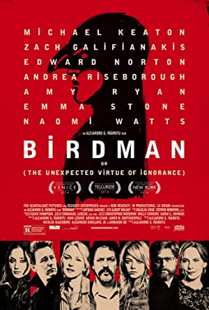 Watch Birdman or (The Unexpected Virtue of Ignorance) Full Movie Online Free