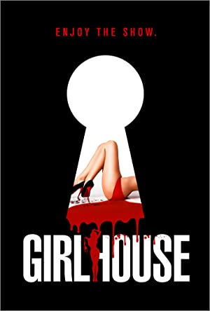Watch Girl House Online Free