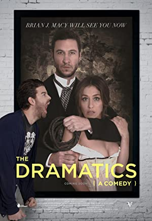 Watch The Dramatics: A Comedy Online Free