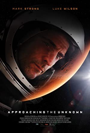Watch Approaching the Unknown Full Movie Online Free