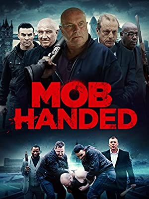 Watch Mob Handed Full Movie Online Free