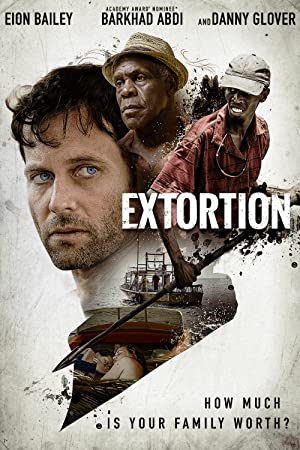 Watch Extortion Full Movie Online Free