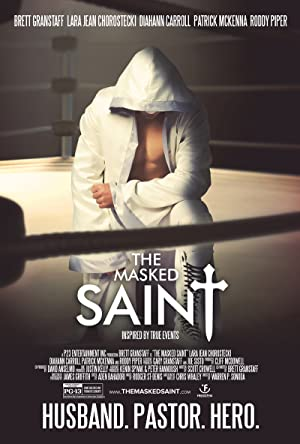 Watch The Masked Saint Full Movie Online Free