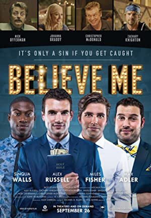 Watch Believe Me Online Free