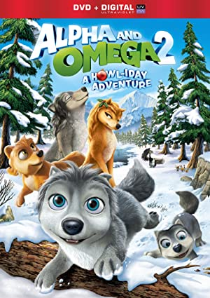 Watch Alpha and Omega 2: A Howl-iday Adventure Full Movie Online Free